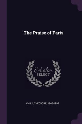 The Praise of Paris