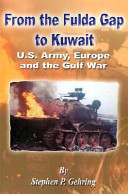 From the Fulda Gap to Kuwait