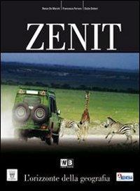 Zenit. Con espansione online. Per le Scuole superiori