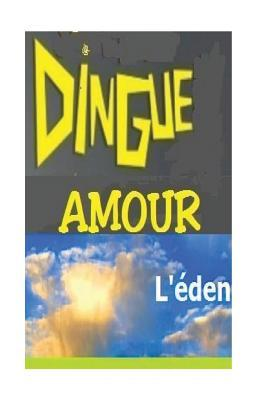 Dingue Amour