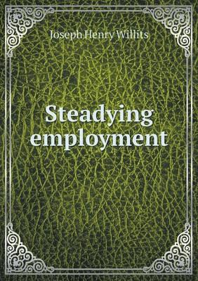 Steadying Employment