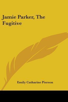 Jamie Parker, The Fugitive