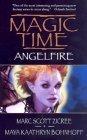 Magic Time: Angelfir...