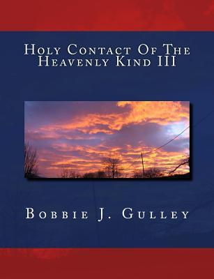 Holy Contact of the Heavenly Kind
