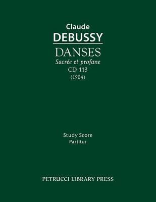 Danses Sacrée Et Profane, CD 113