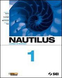 Nautilus. Corso di scienze. Per la Scuola media