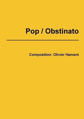 Pop / Obstinato