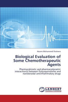 Biological Evaluation of Some Chemotherapeutic Agents