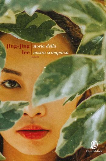 "Jing-Jing Lee: ""Storia della nostra scomparsa"""