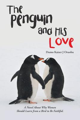 The Penguin and His Love