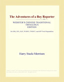 The Adventures of a Boy Reporter (Webster's Chinese Traditional Thesaurus Edition)