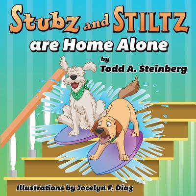 Stubz and Stiltz Are Home Alone