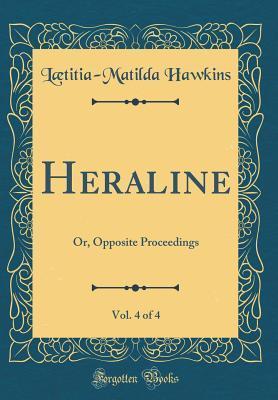 Heraline, Vol. 4 of 4