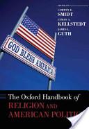 The Oxford Handbook of Religion and American Politics