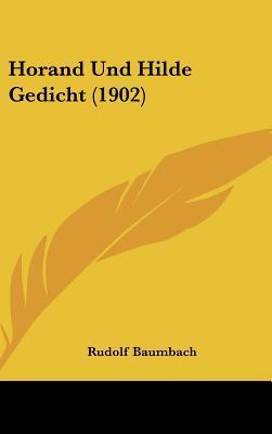 Horand Und Hilde Gedicht (1902)