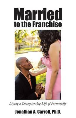 Married to the Franchise