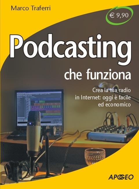 Podcasting che funziona