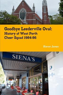 Goodbye Leederville Oval