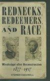 Rednecks, Redeemers, And Race