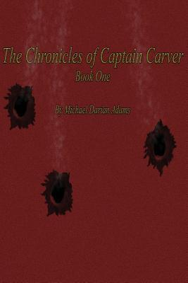 The Chronicles of Captain Carver