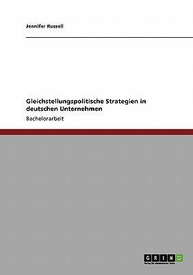 Gleichstellungspolitische Strategien in deutschen Unternehmen