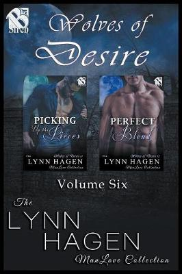 Wolves of Desire, Volume 6 [Picking Up the Pieces