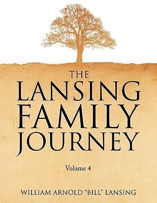 The Lansing Family Journey Volume 4