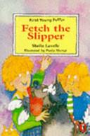 Fetch the Slipper