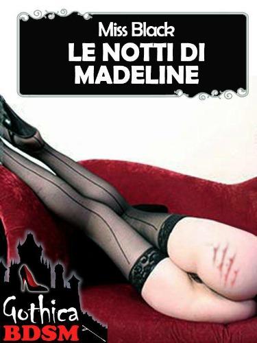 Le notti di Madeline