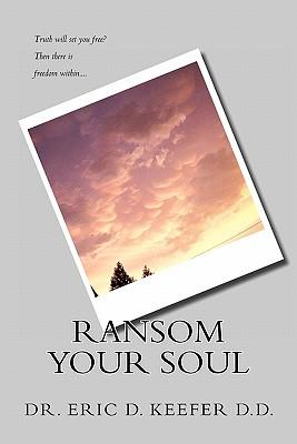 Ransom Your Soul