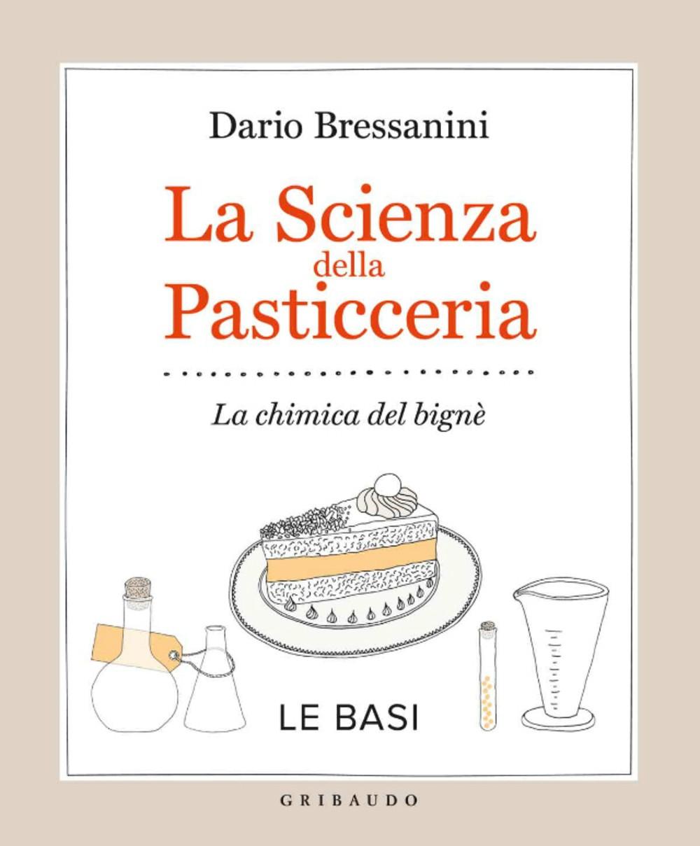 La scienza della pasticceria - Le basi