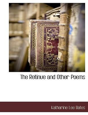 The Retinue and Other Poems