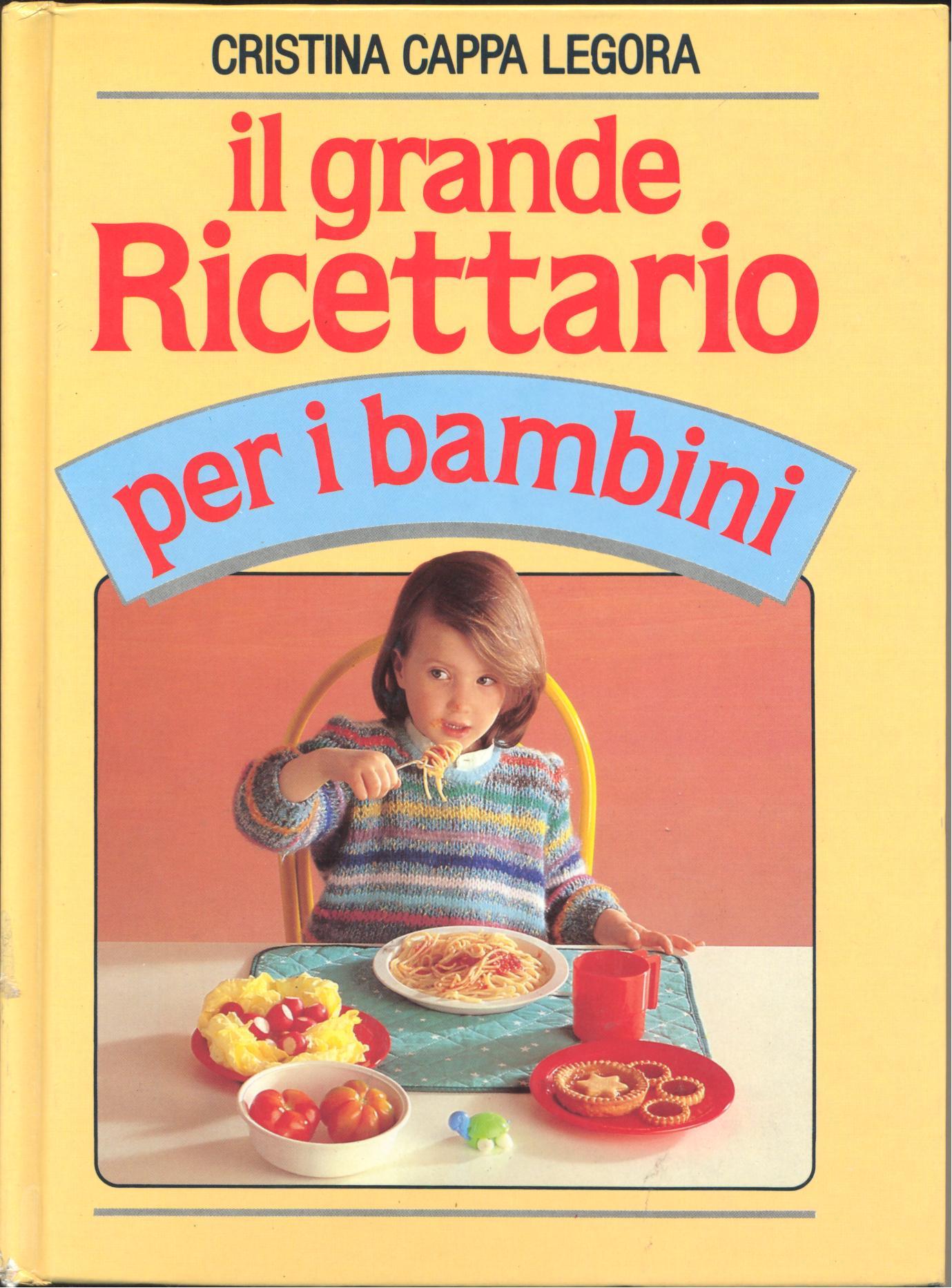 Il grande ricettario per i bambini