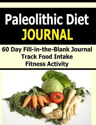 Paleolithic Diet Journal