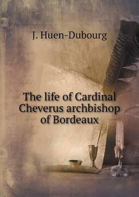 The Life of Cardinal Cheverus Archbishop