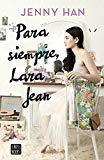 Para siempre, Lara J...