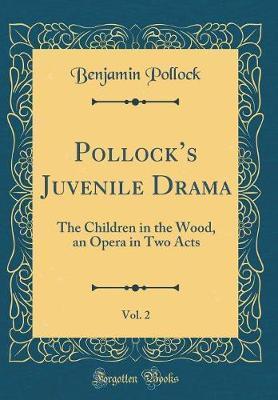 Pollock's Juvenile Drama, Vol. 2