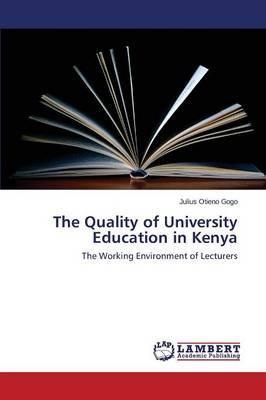 The Quality of University Education in Kenya