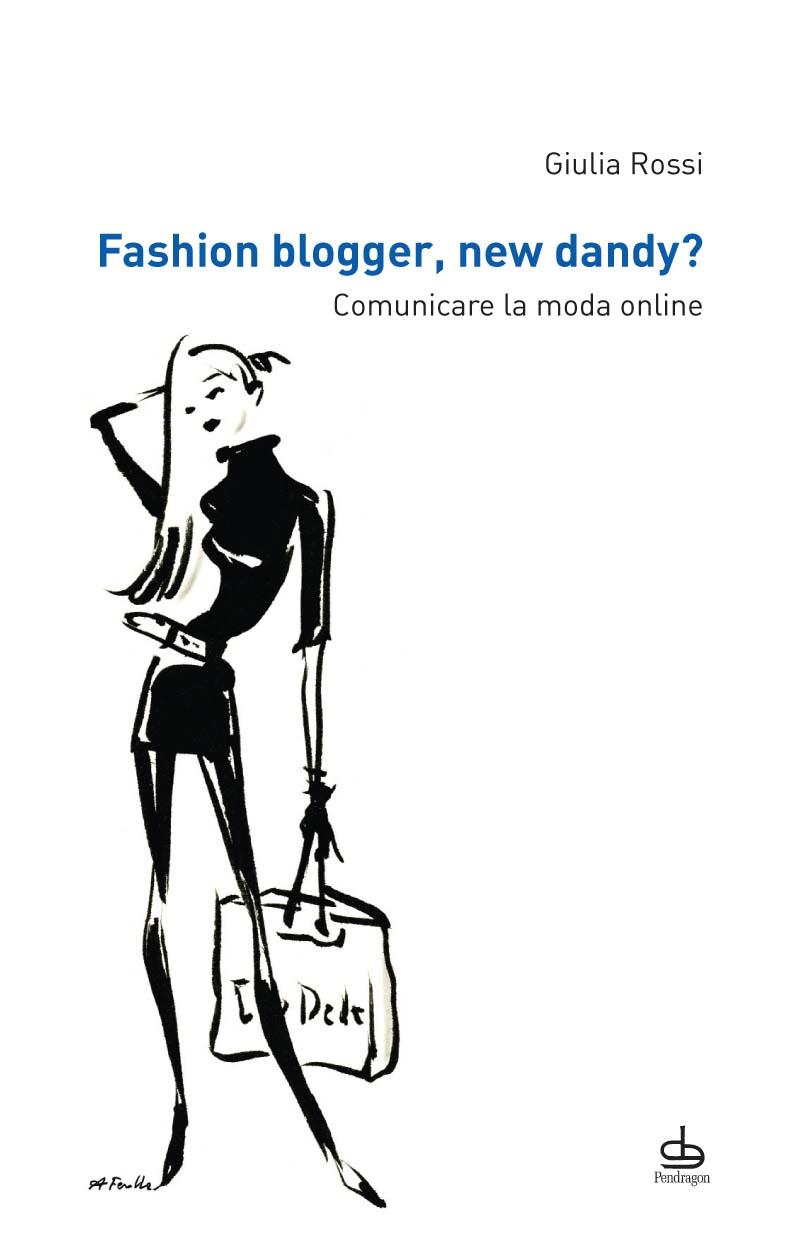 Fashion blogger, new dandy?