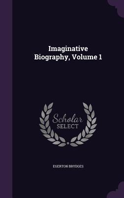 Imaginative Biograph...