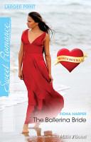Sweet Single Plus Bonus Novella/The Ballerina Bride/Catch Of The Day