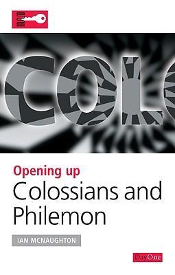 Opening up Colossians & Philemon