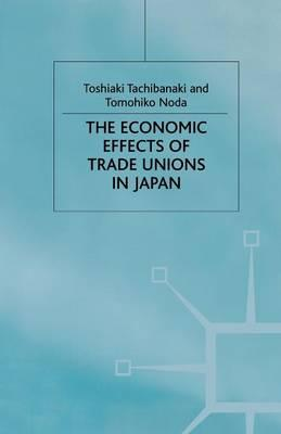 The Economic Effects of Trade Unions in Japan