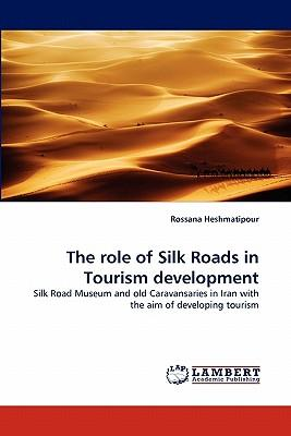 The  role of Silk Roads  in Tourism development