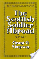 The Scottish Soldier Abroad, 1247-1967