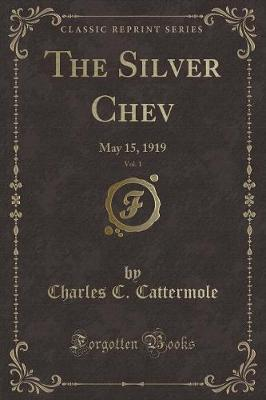 The Silver Chev, Vol...