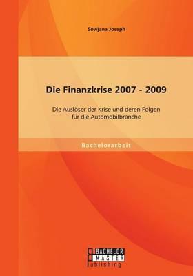 Die Finanzkrise 2007 - 2009