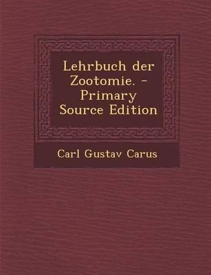 Lehrbuch Der Zootomie. - Primary Source Edition
