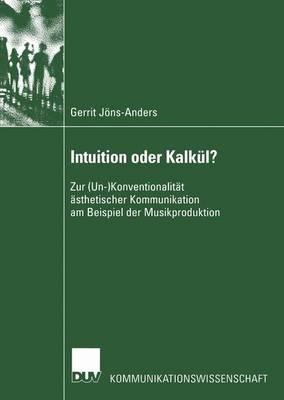 Intuition Oder Kalkul?