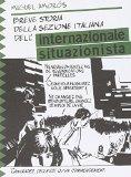 Breve storia della sezione italiana dell'Internazionale Situazionista